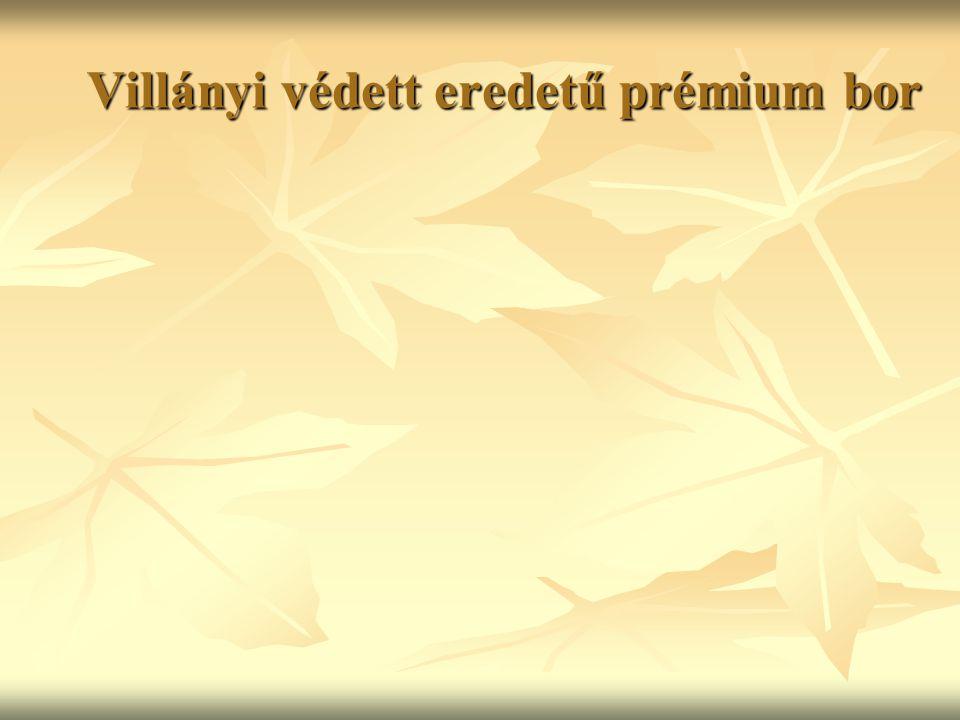 Villányi védett eredetű prémium bor