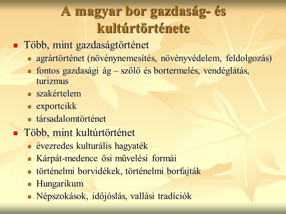 A magyar bor gazdaság- és kultúrtörténete