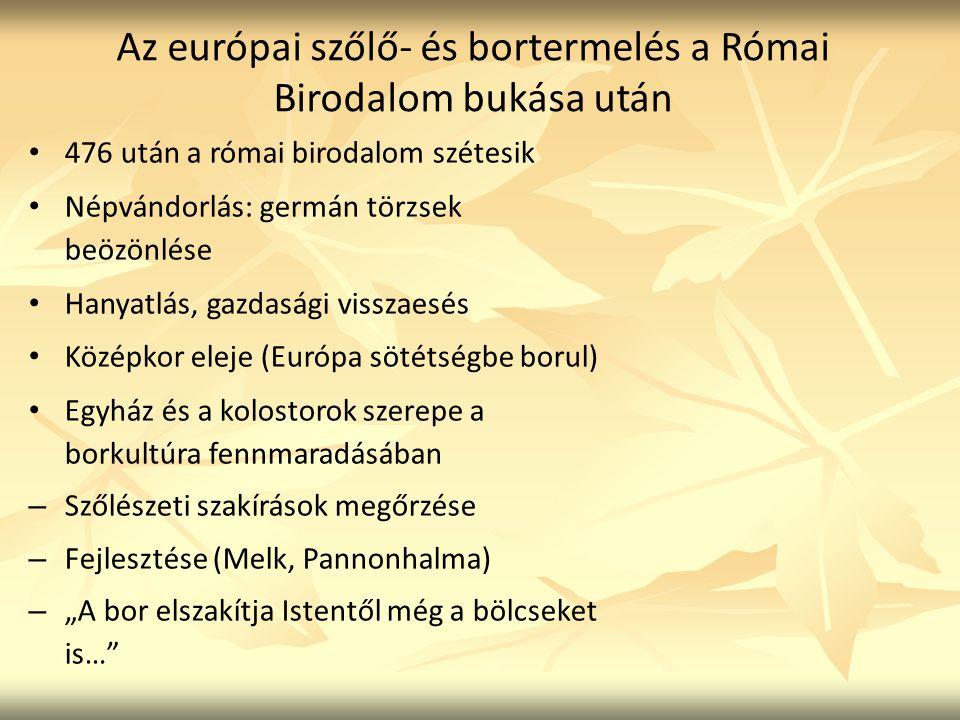 Az európai szőlő- és bortermelés a Római Birodalom bukása után