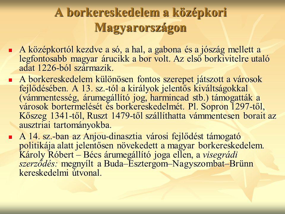 A borkereskedelem a középkori Magyarországon