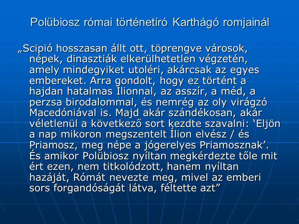 Polübiosz római történetíró Karthágó romjainál