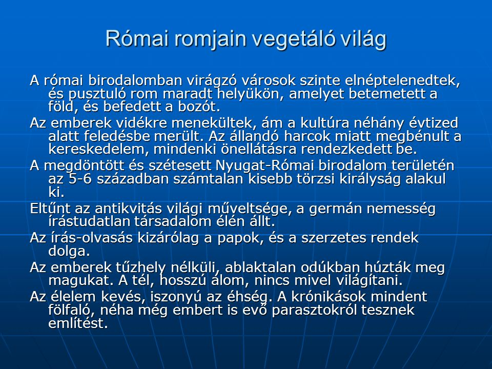 Római romjain vegetáló világ