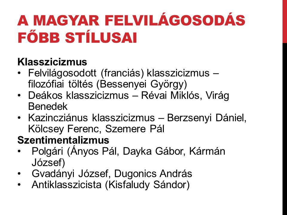 A magyar felvilágosodás főbb stílusai