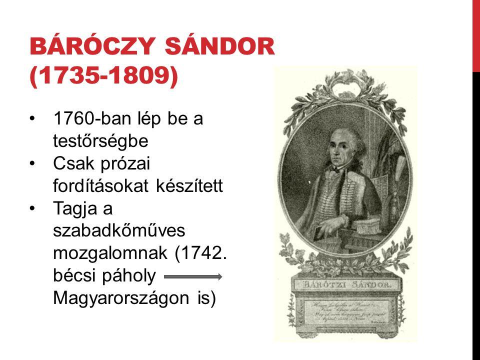 Báróczy Sándor (1735-1809) 1760-ban lép be a testőrségbe