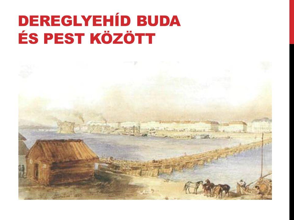 Dereglyehíd Buda és Pest között