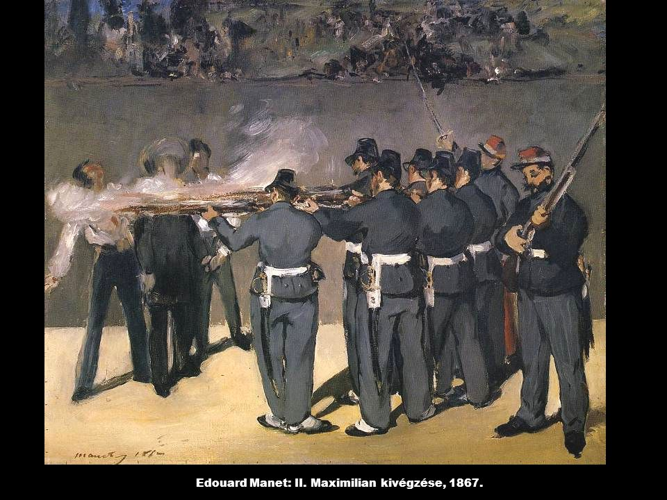 Edouard Manet: II. Maximilian kivégzése, 1867.