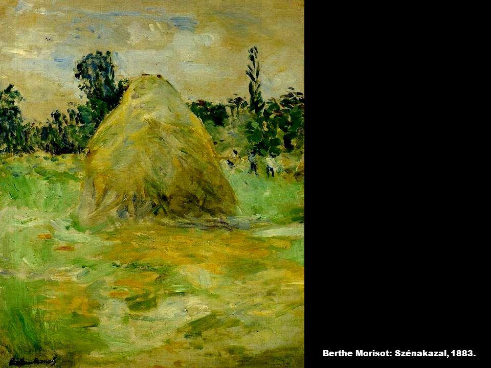 Berthe Morisot: Szénakazal, 1883.