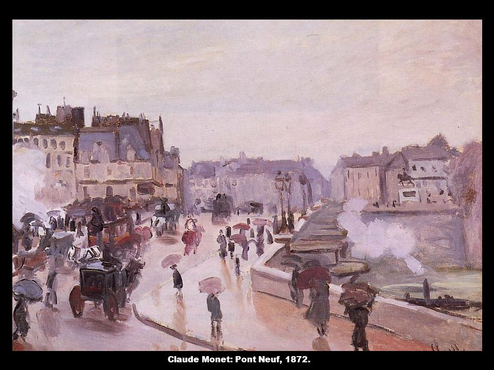 Claude Monet: Pont Neuf, 1872.