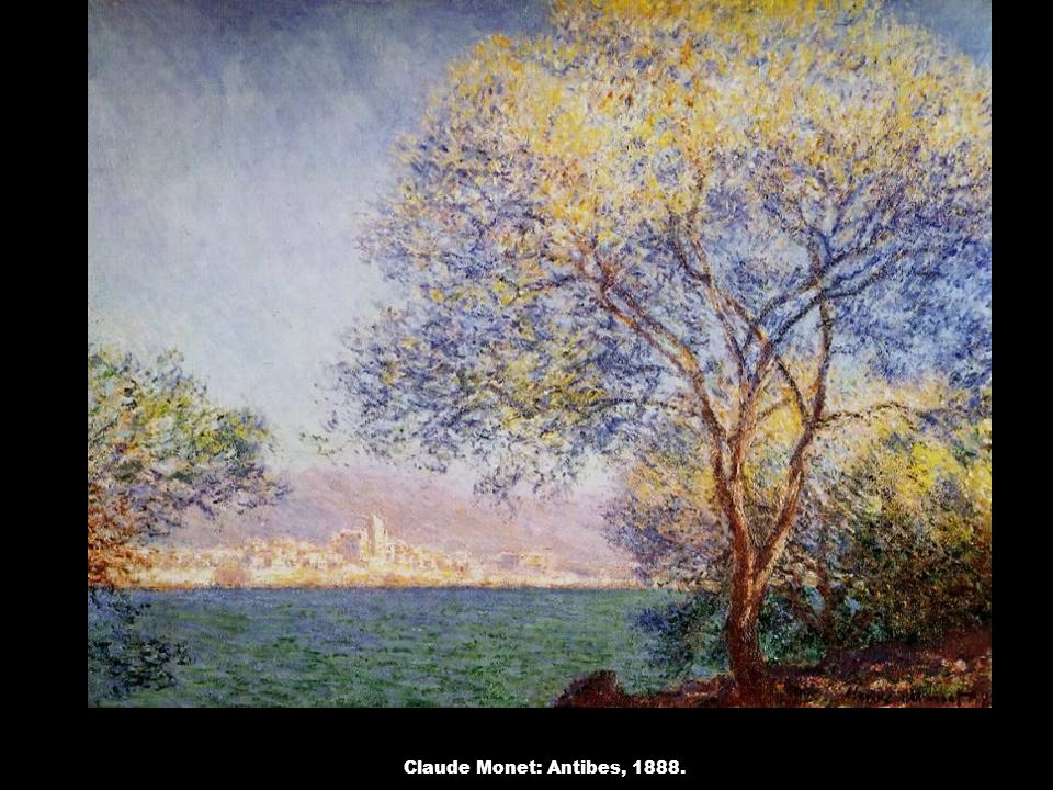 Claude Monet: Antibes, 1888.
