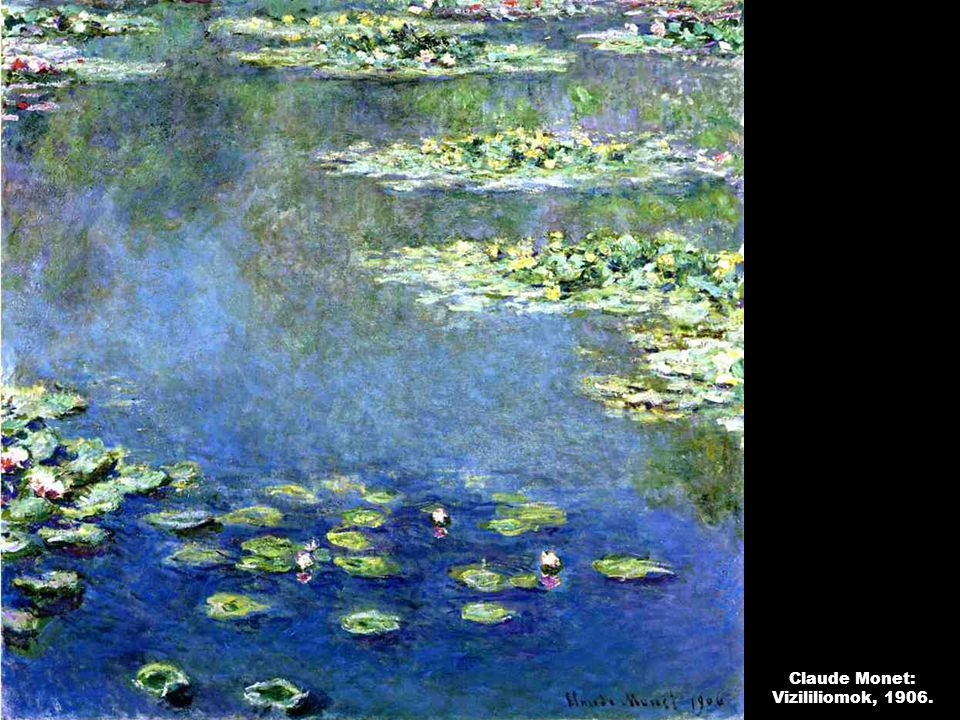 Claude Monet: Vizililiomok, 1906.
