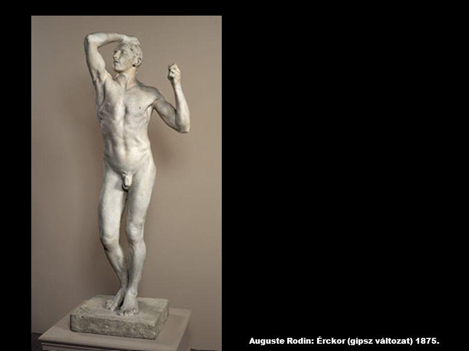 Auguste Rodin: Érckor (gipsz változat) 1875.