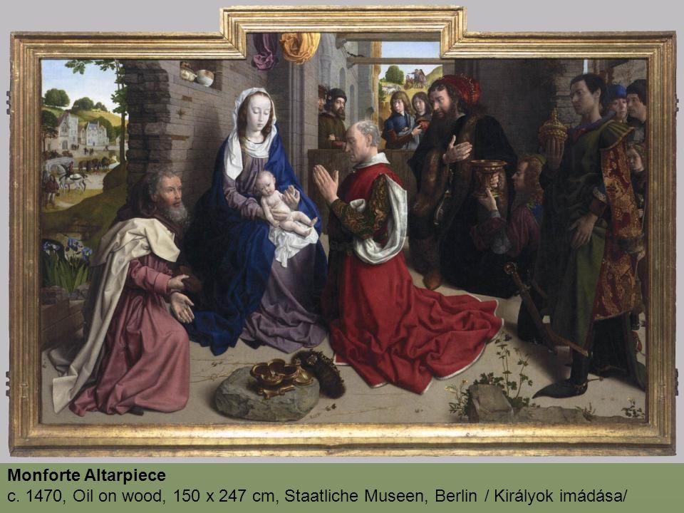 Monforte Altarpiece c. 1470, Oil on wood, 150 x 247 cm, Staatliche Museen, Berlin
