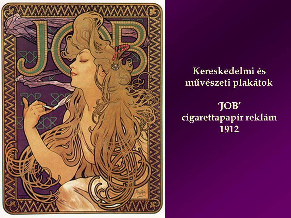 Kereskedelmi és művészeti plakátok 'JOB' cigarettapapír reklám 1912