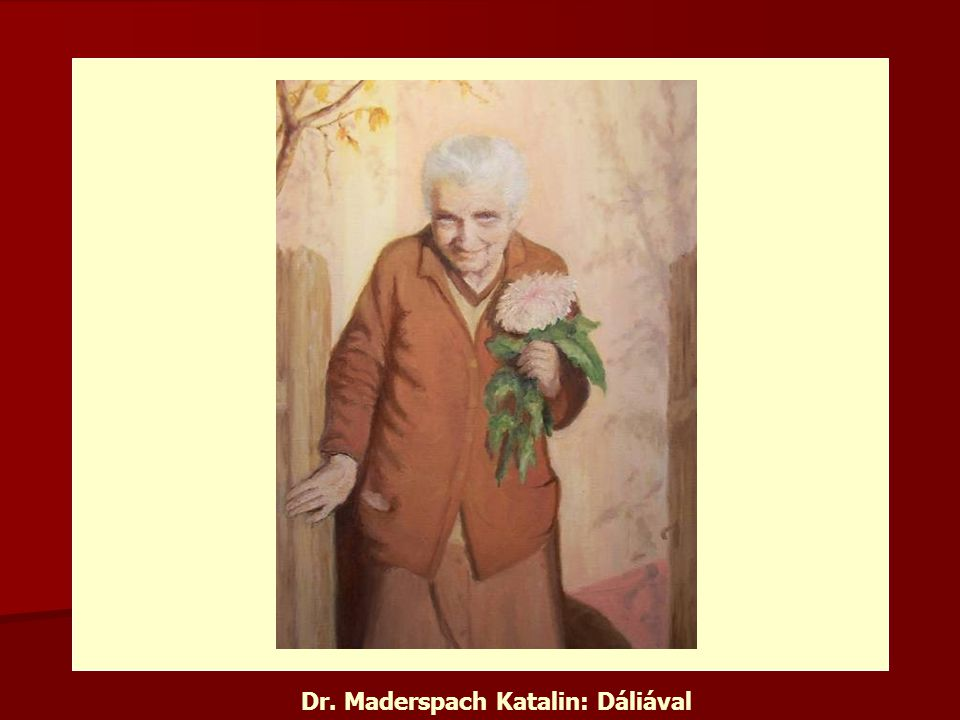 Dr. Maderspach Katalin: Dáliával