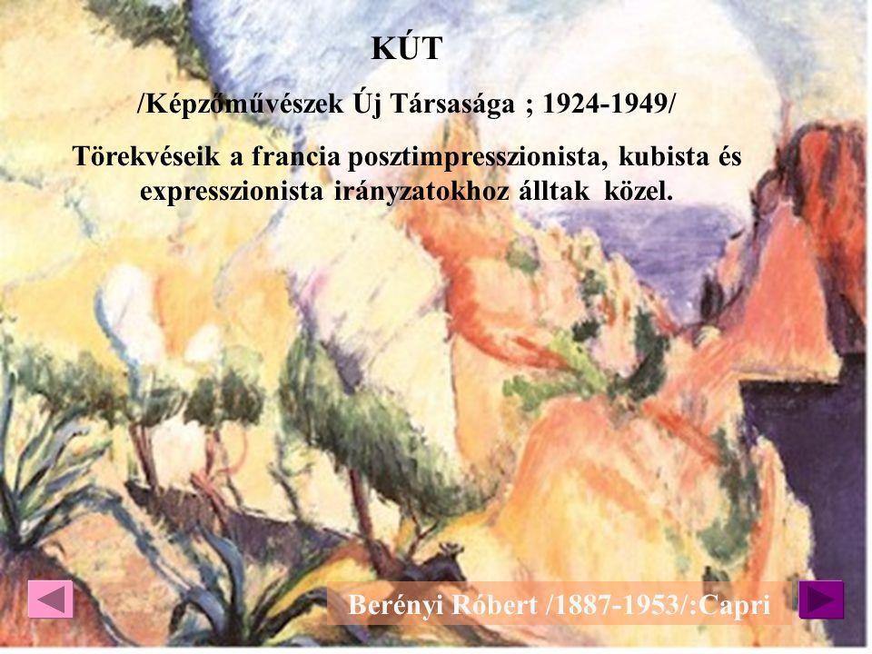 KÚT /Képzőművészek Új Társasága ; 1924-1949/