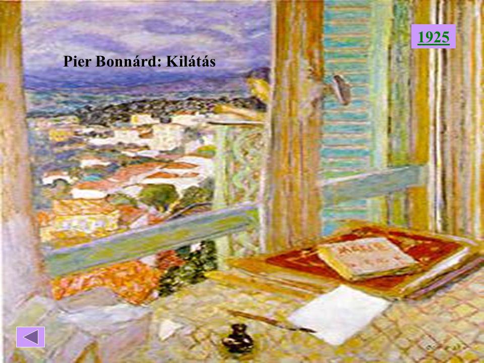 1925 Pier Bonnárd: Kilátás