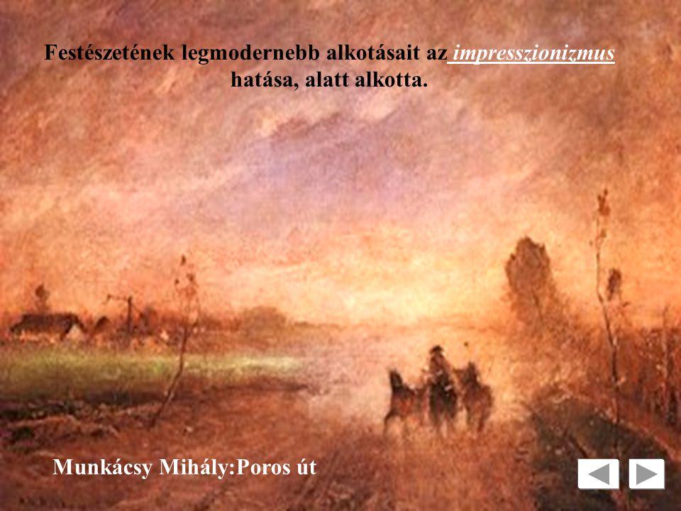 Festészetének legmodernebb alkotásait az impresszionizmus hatása, alatt alkotta.