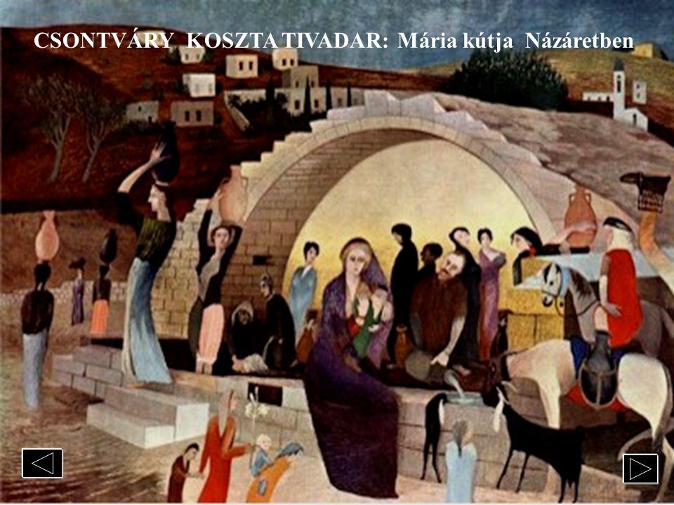 CSONTVÁRY KOSZTA TIVADAR: Mária kútja Názáretben
