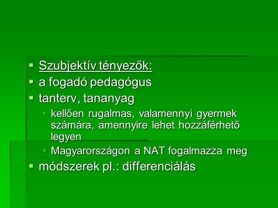 módszerek pl.: differenciálás