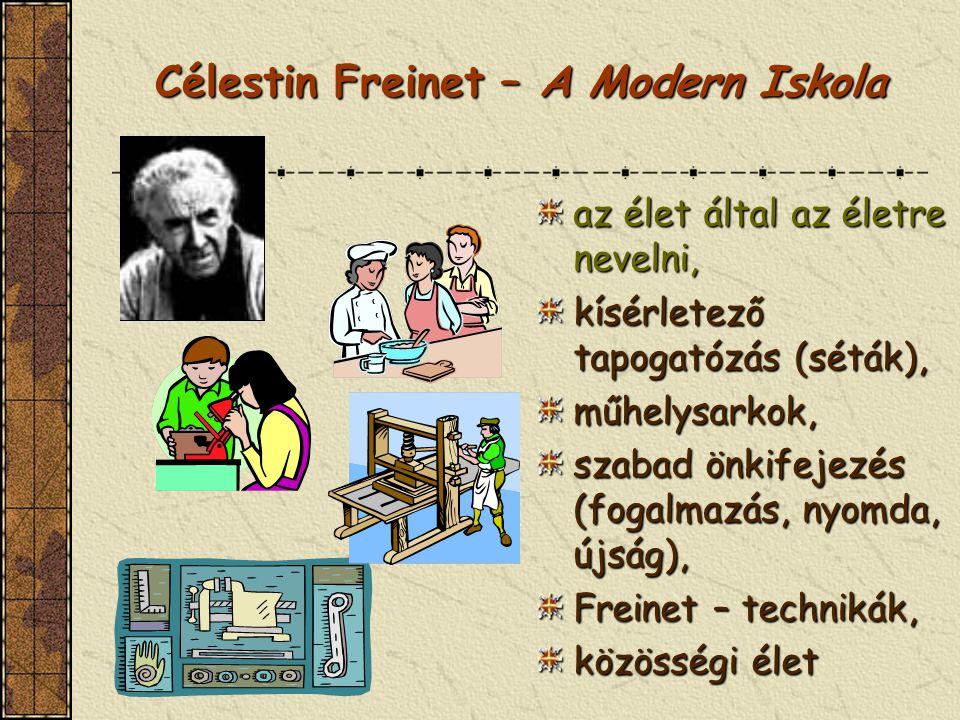 Célestin Freinet – A Modern Iskola
