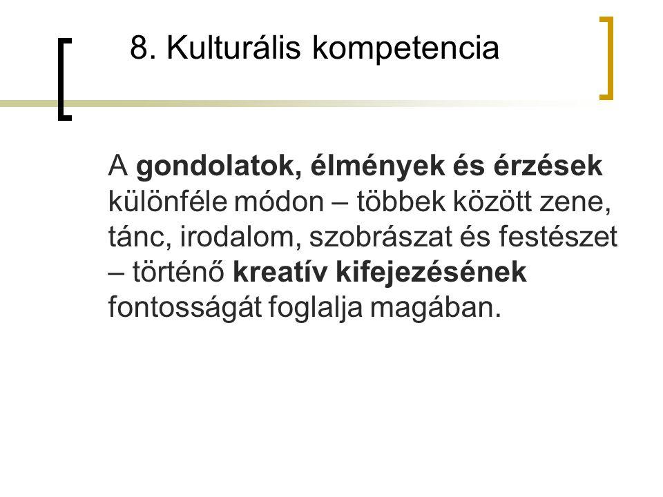 8. Kulturális kompetencia