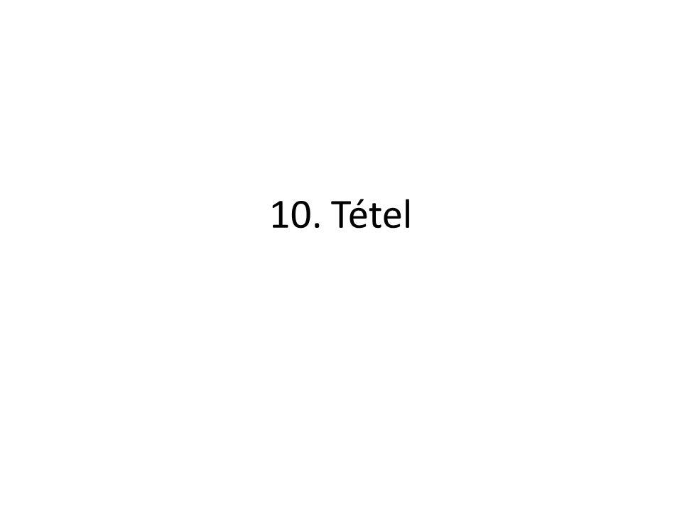 10. Tétel