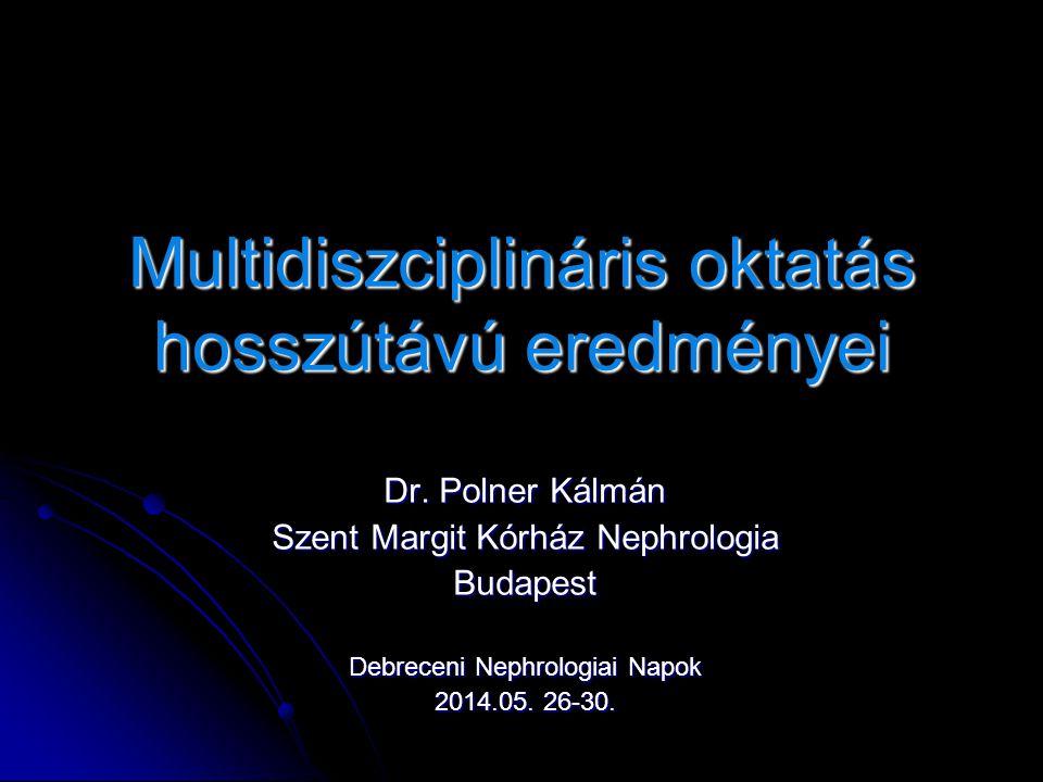 Multidiszciplináris oktatás hosszútávú eredményei