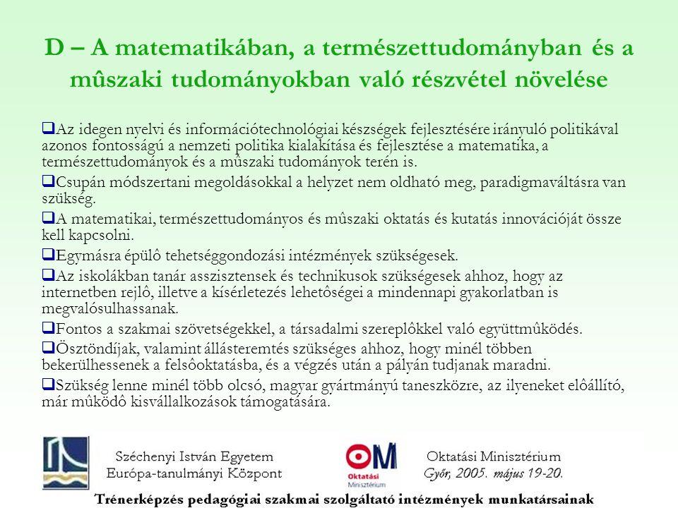 D – A matematikában, a természettudományban és a mûszaki tudományokban való részvétel növelése