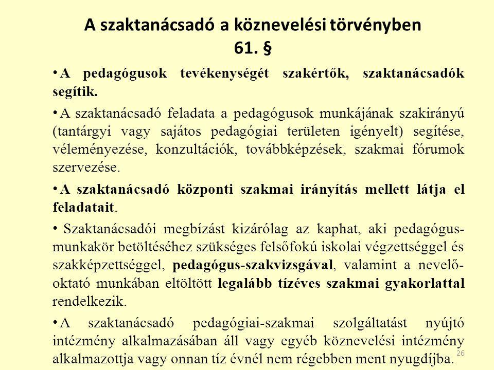 A szaktanácsadó a köznevelési törvényben 61. §