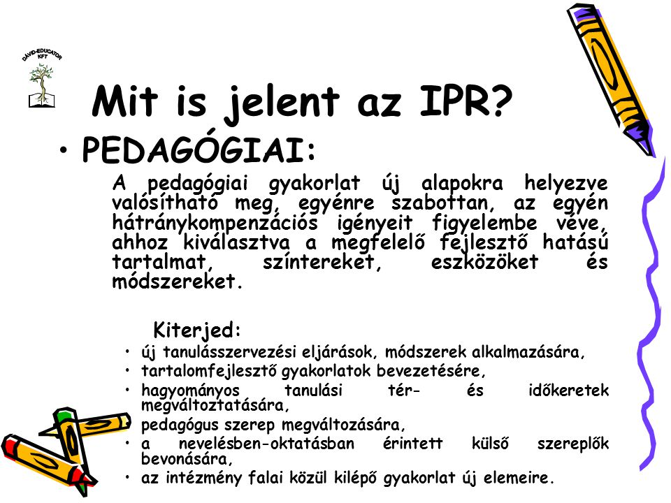Mit is jelent az IPR PEDAGÓGIAI: