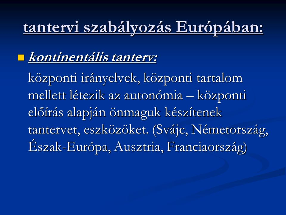 tantervi szabályozás Európában:
