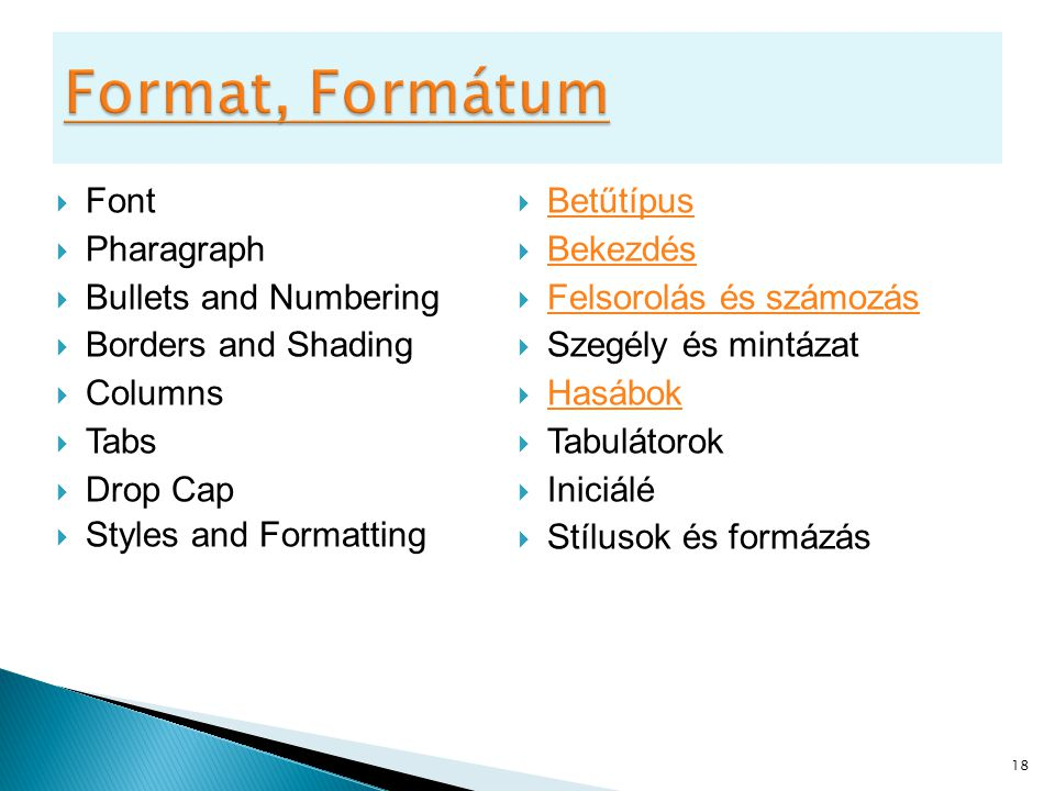 Format, Formátum Font Pharagraph Bullets and Numbering