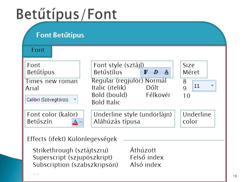 Betűtípus/Font Font Betűtípus Font Font Betűtípus