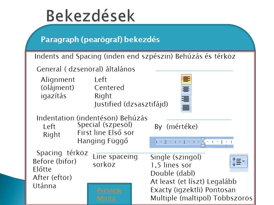 Bekezdések Paragraph (pearögraf) bekezdés