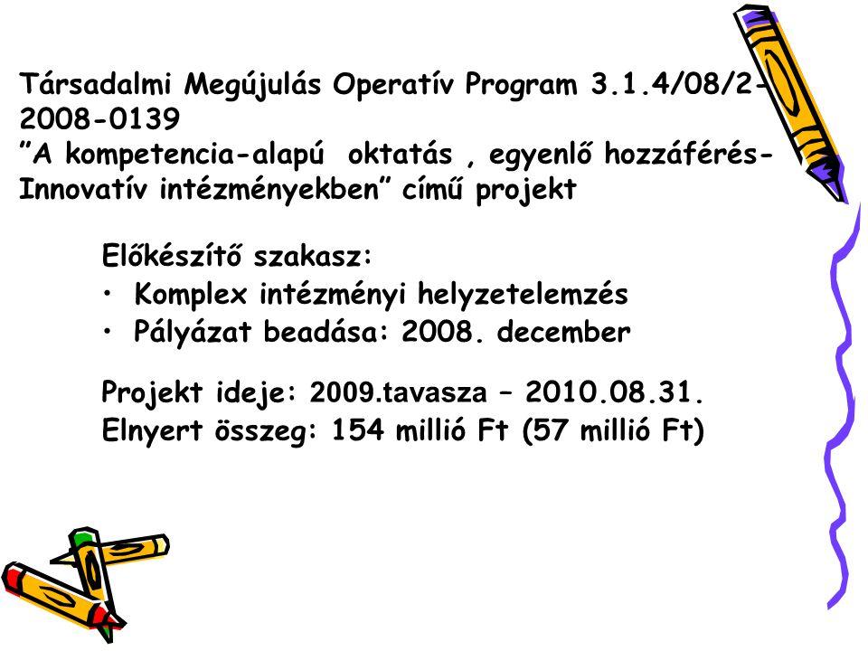 Társadalmi Megújulás Operatív Program 3. 1