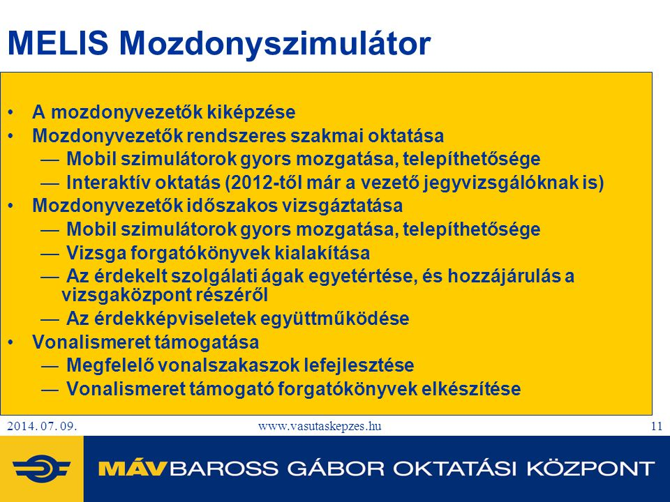 MELIS Mozdonyszimulátor