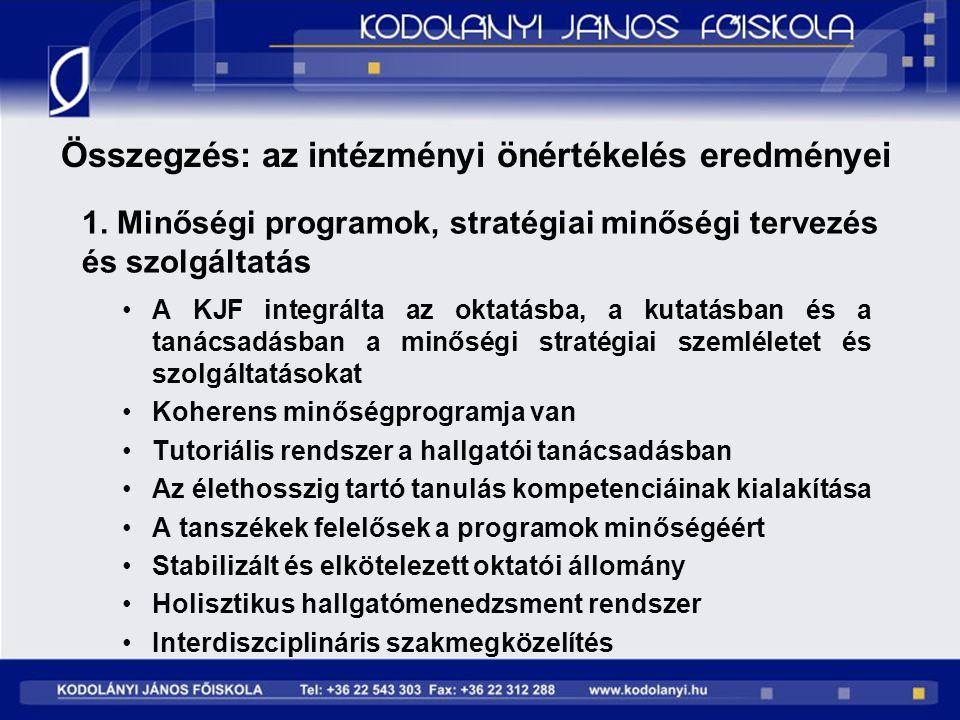 1. Minőségi programok, stratégiai minőségi tervezés és szolgáltatás
