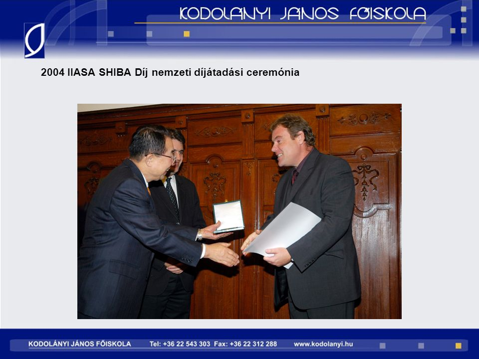 2004 IIASA SHIBA Díj nemzeti díjátadási ceremónia