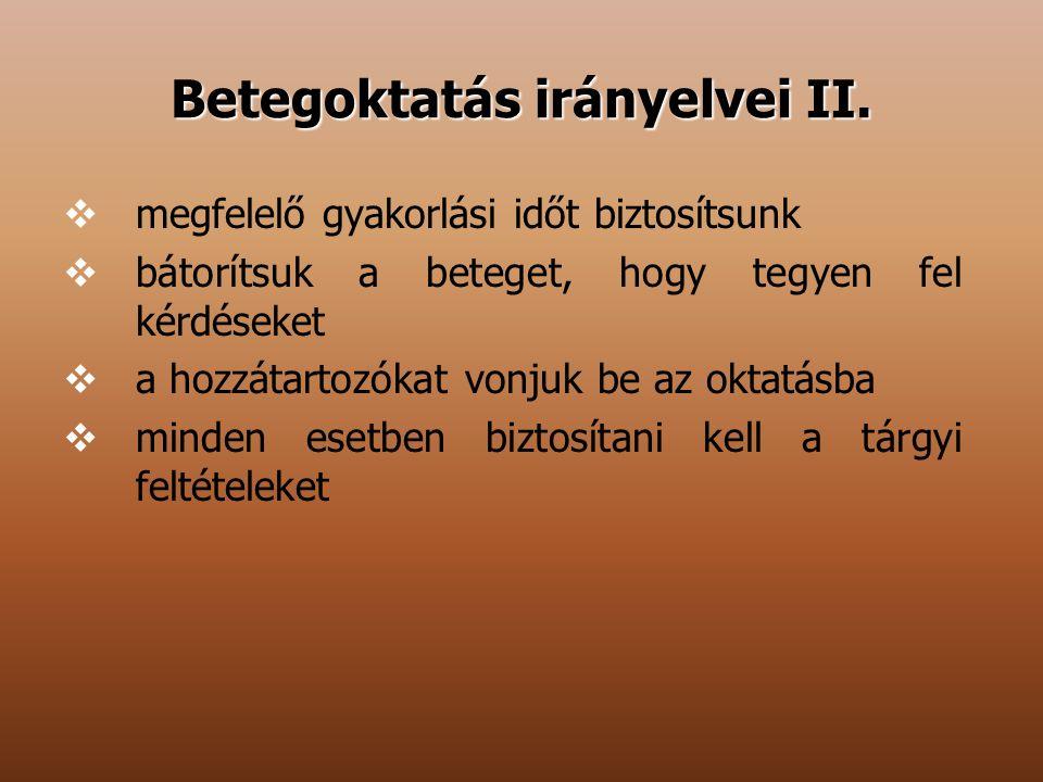 Betegoktatás irányelvei II.