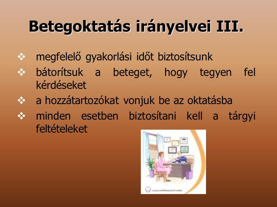 Betegoktatás irányelvei III.