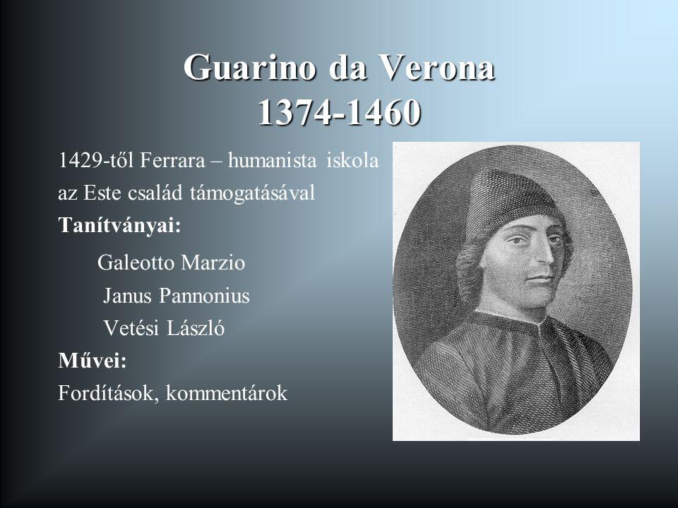 Guarino da Verona 1374-1460 Galeotto Marzio