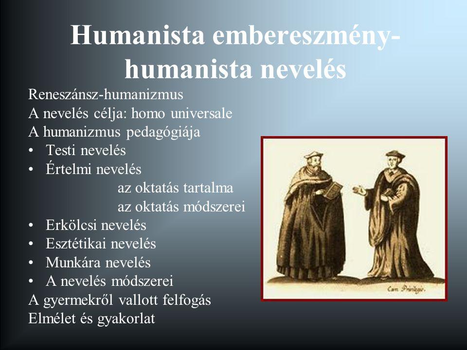 Humanista embereszmény-humanista nevelés