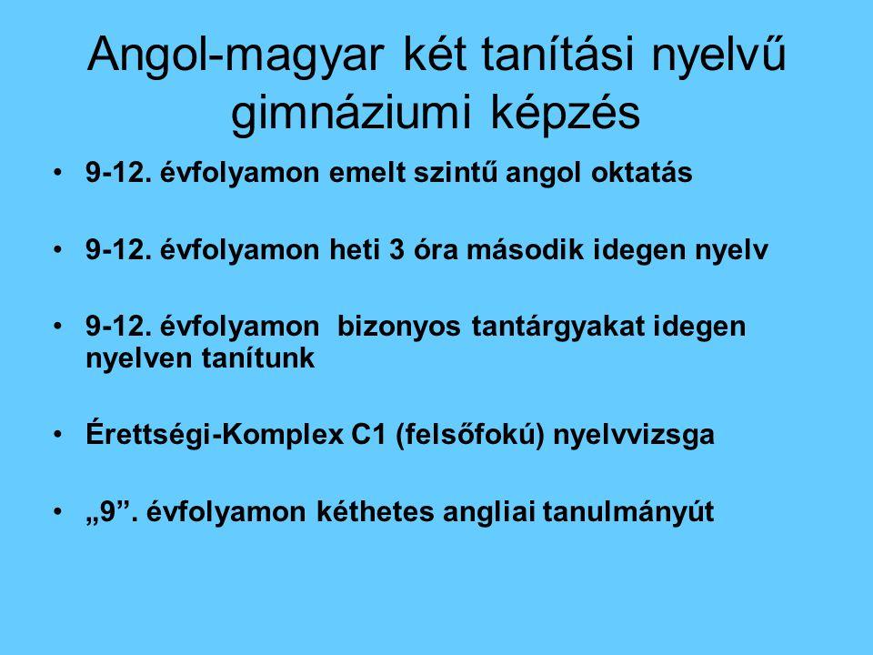 Angol-magyar két tanítási nyelvű gimnáziumi képzés