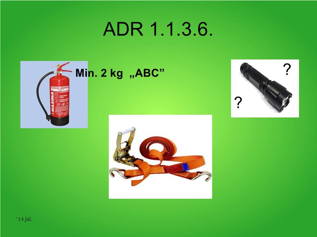 """ADR 1.1.3.6. Min. 2 kg """"ABC '17 ápr."""