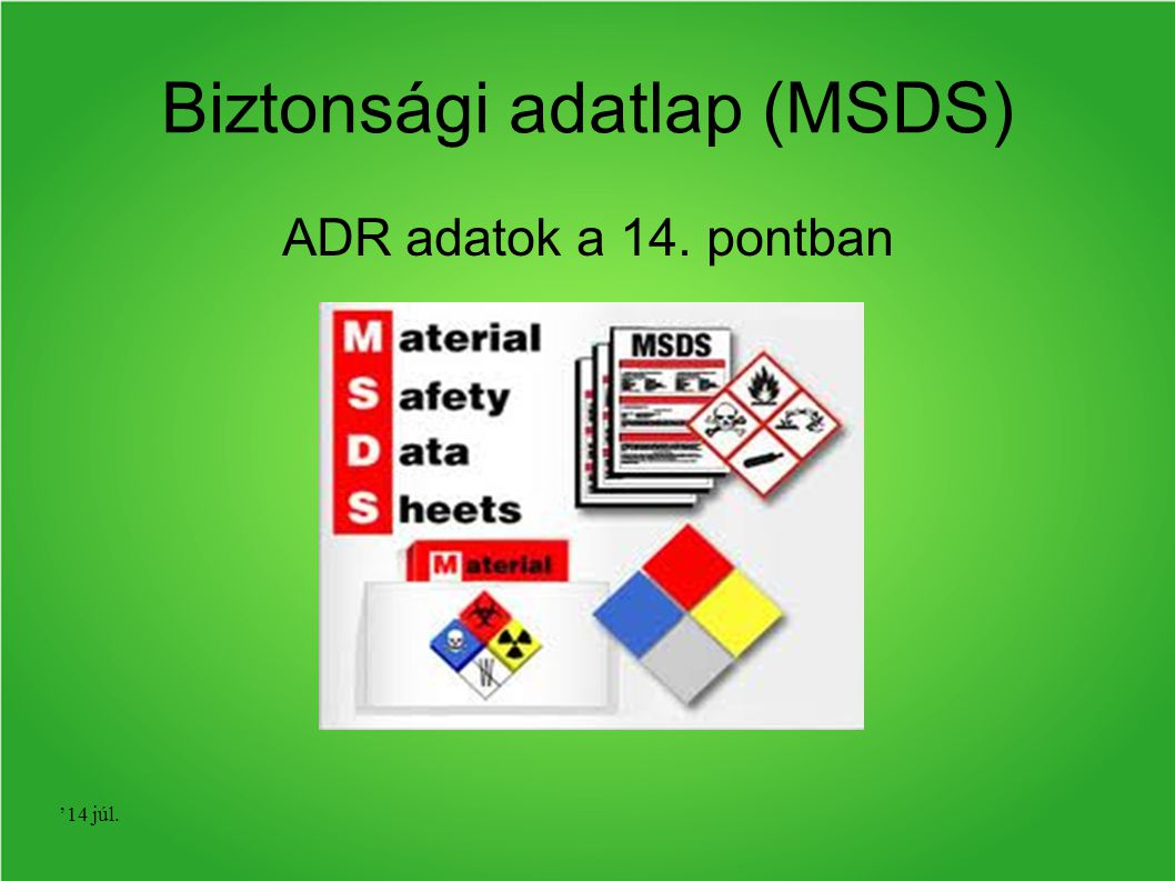 Biztonsági adatlap (MSDS)