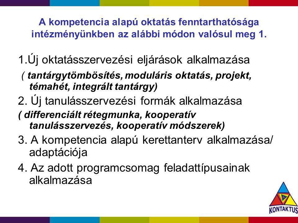 1.Új oktatásszervezési eljárások alkalmazása