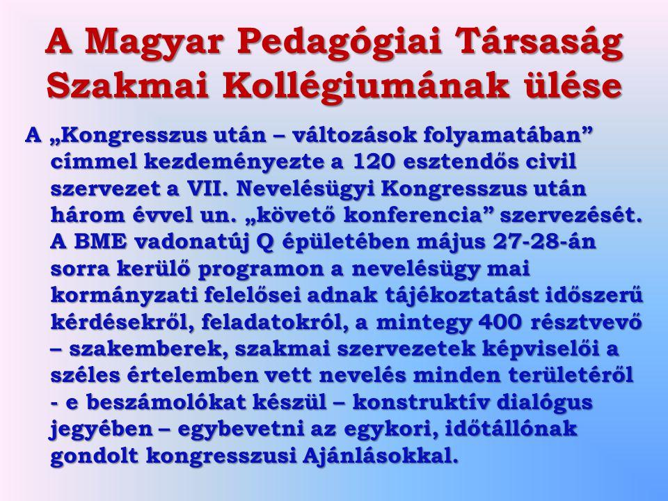 A Magyar Pedagógiai Társaság Szakmai Kollégiumának ülése