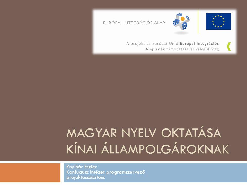 Magyar Nyelv oktatása Kínai Állampolgároknak
