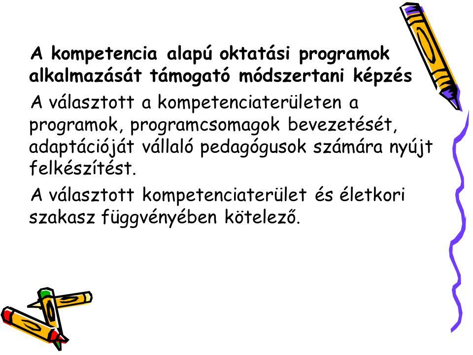 A kompetencia alapú oktatási programok alkalmazását támogató módszertani képzés