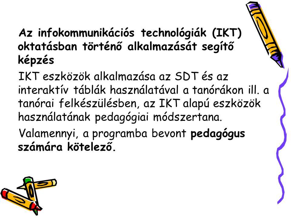 Az infokommunikációs technológiák (IKT) oktatásban történő alkalmazását segítő képzés